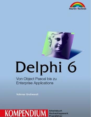 Borland Delphi 6 Kompendium